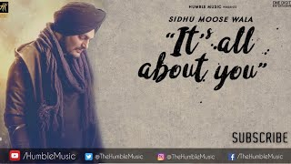 ITS ALL ABOUT YOU (Lyrical Video) Sidhu Moose Wala | Intense | Bal Deo | Humble Music 2020