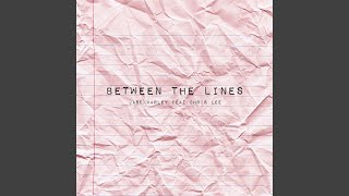 Between the Lines (feat. Chris Lee)