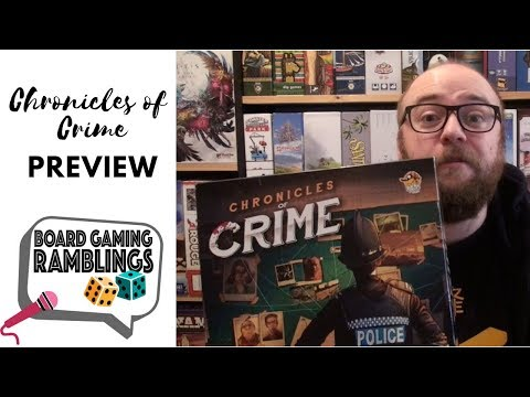Chronicles of Crime Preview by Board Gaming Ramblings