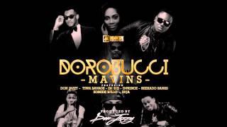 Mavins - Dorobucci Ft. Don Jazzy, Tiwa Savage, Dr Sid, D Prince, Reekado Banks, Korede Bello, Di'Ja