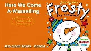 Kidzone - Here We Come A-Wassailing