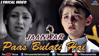 Paas Bulati Hai Full Lyrical Video Song | Jaanwar   - YouTube