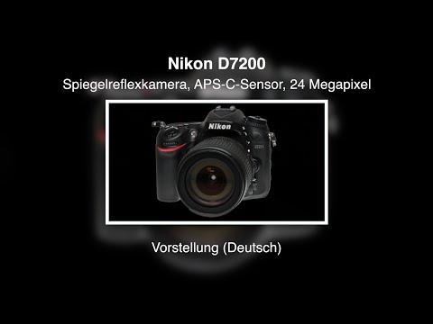 Nikon D7200 - Vorstellung (Deutsch)