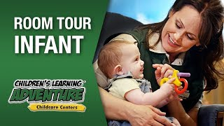 Infant Room Tour- Childrens Learning Adventure