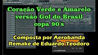 Coração Verde E Amarelo   Versão Gol Do Brasil Copa 90's   Remake