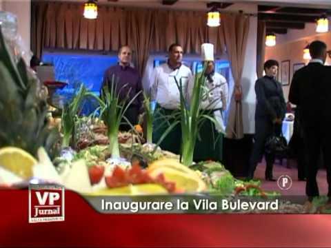 Inaugurare la Vila Bulevard