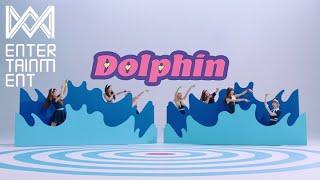 OH MY GIRL - Dolphin