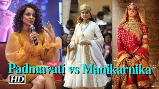 Kangana on COMPARISON with Deepika | Padmavati vs Manikarnika