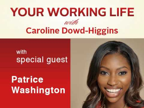 Your Working Life with Patrice Washington