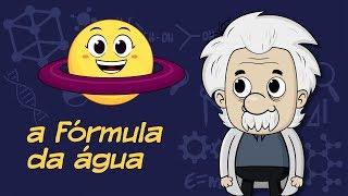 A fórmula da água - Professor Albert e a Ciência da Natureza