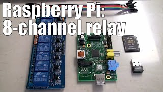 Raspberry Pi: 8 Channel Relay step-by-step with software examples for automation
