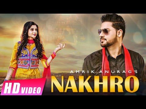 Nakhro  Amrik Anurag