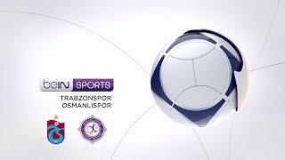 Trabzonspor 4 - 3 Osmanlıspor FK #Özet