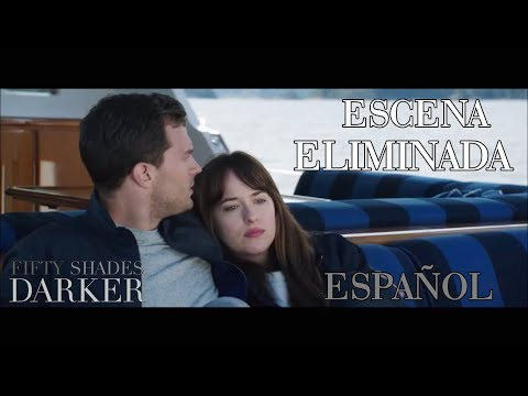 Fifty Shades Darker - Escena Eliminada - ESPAÑOL - 'The Grace'