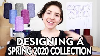 Designing a Spring 2020 Collection