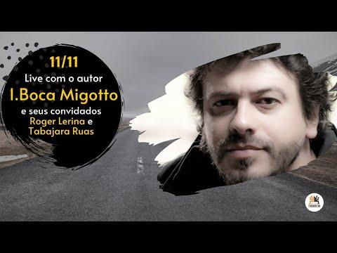 Na Antessala do Fim do Mundo! - Live de lançamento do livro - Com o Autor Boca Migotto.
