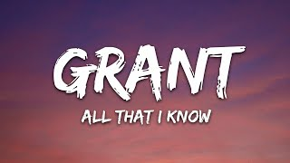Grant & Dylan Matthew - All That I Know (Lyrics)