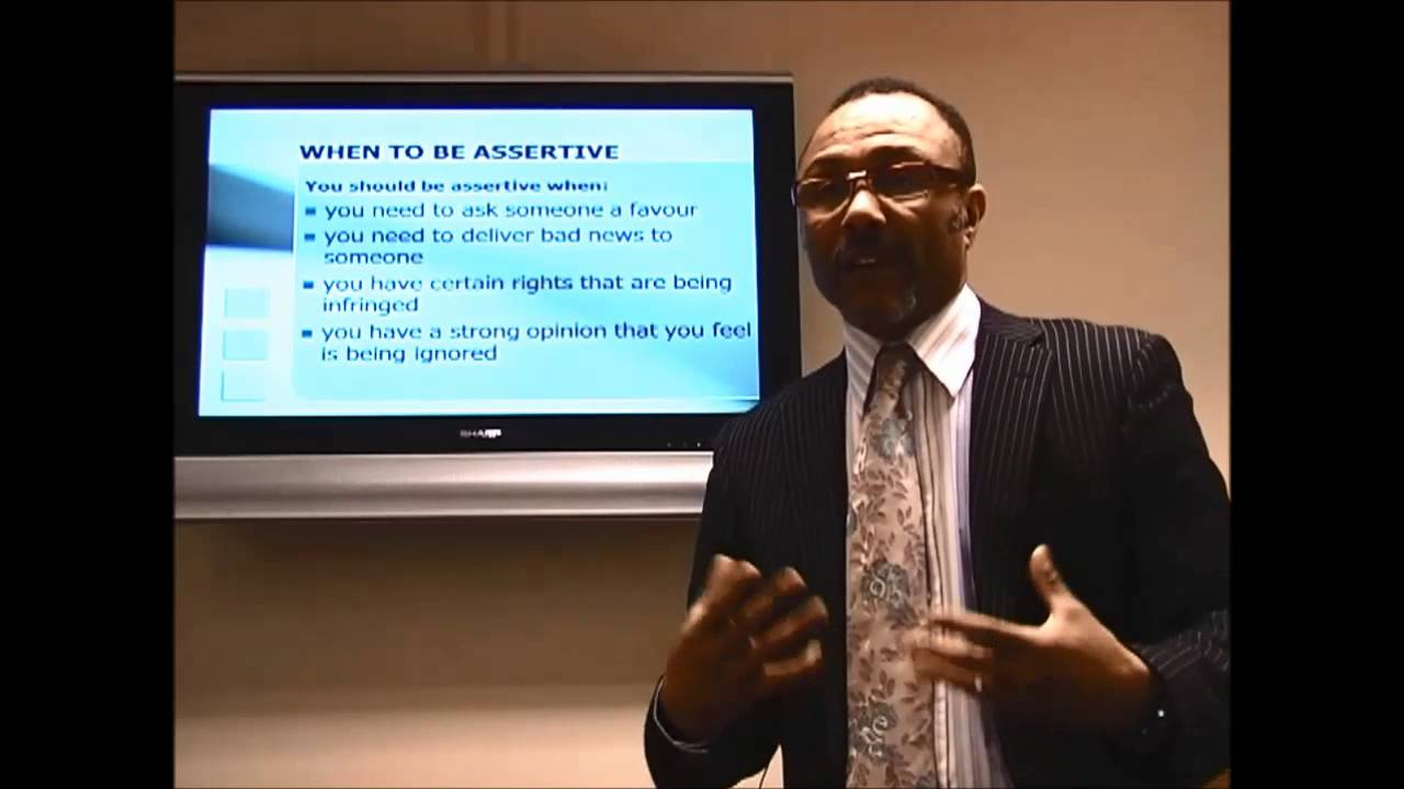 When to be Assertive