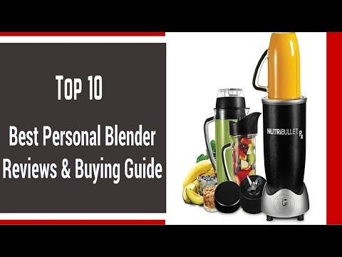 Top 10 Best Personal Blender Review|Best Personal Blender 2016