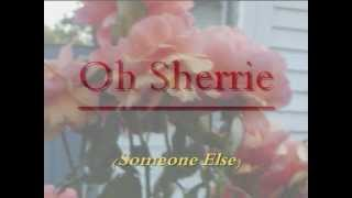 Oh Sherrie  by Steve Perry (Lyric overlay)