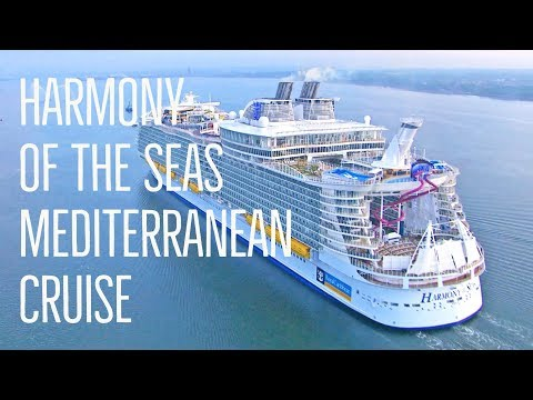 Harmony of the Seas | Mediterranean Cruise 2016