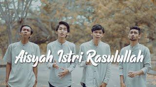 Aisyah Istri Rasulullah (Cover by Sebaya Project)