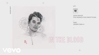 <b>John Mayer</b>  In The Blood Audio