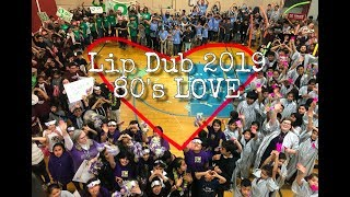 80's Love Lip Sync Video students and Staff Dedication