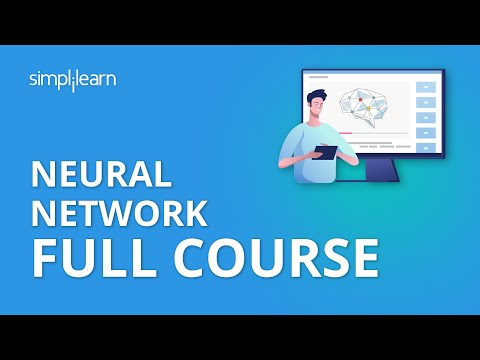 Neural Network Full Course | Neural Network Tutorial For Beginners | Neural Networks | Simplilearn