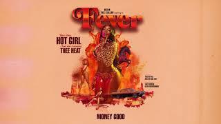 Megan Thee Stallion   Money Good (Official Audio)