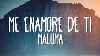 Maluma - Me Enamore De Ti (Letra)