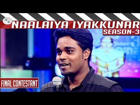 Naalaiya-Iyakkunar-3-Finalists-Ashwin-Kalaignar-TV