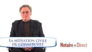 Civil and commercial mediation