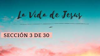 Vida de Cristo #03