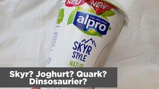 Alpro Skyr Style im Test - Was ist es und schmeckt es geil? | FoodLoaf