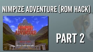 Nimpize Adventure (OoT Rom Hack) - Playthrough Part 2