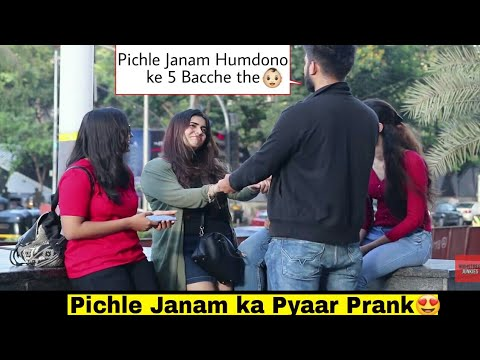 Pichle Janam Ka Pyaar Prank😍 Gone Romantic | Funny reactions😂 | PRANKS IN INDIA