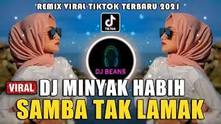 DJ MINYAK HABIH SAMBA TAK LAMAK DAVID IZTAMBUL X OVHI FIRSTY...