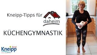 Video Küchengymnastik - Kneipp-Tipps für daheim Teil 19 abspielen