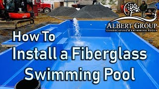 How to install a fiberglass swimming pool.