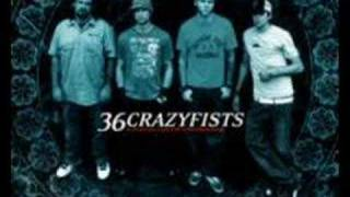 36 Crazyfists - Will Put This In By Hand