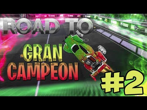 ROAD TO GRAN CAMPEÓN (2 vs 2) ~ ROCKET LEAGUE