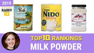 Best Milk Powder Top 10 Rankings, Review 2019 & Buying Guide