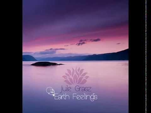Jule Grasz - Morning Sun (from Earth Feelings)