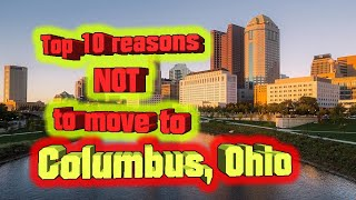 Top 10 Reasons NOT To Move To Columbus, Ohio. Youll Need A Car And Insurance.