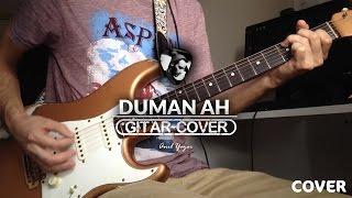 Duman - Ah (Gitar Cover)