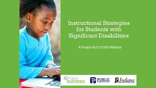 Instructional Strategies For Students With Significant Disabilities