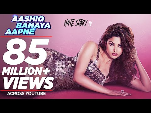 Download Aashiq Banaya Aapne |Hate Story IV| Urvashi Rautela |Himesh Reshammiya Neha Kakkar Tanishk B Manoj M HD Mp4 3GP Video and MP3