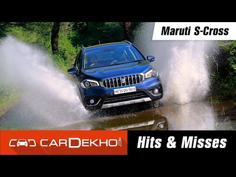Maruti Suzuki S-Cross | Hits & Misses