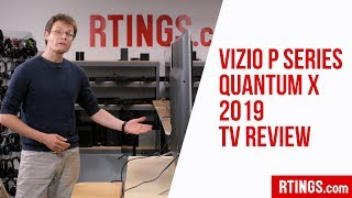 VIZIO QUANTUM X PSERIES RTINGS REVIEW DISCUSSION( Warning long video